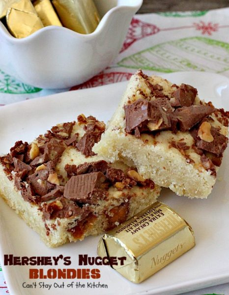 Hershey's Nugget Blondies | Can't Stay Out of the Kitchen | these marvelous #cookies include #HersheysNuggets for a heavenly #chocolate flavor. #dessert