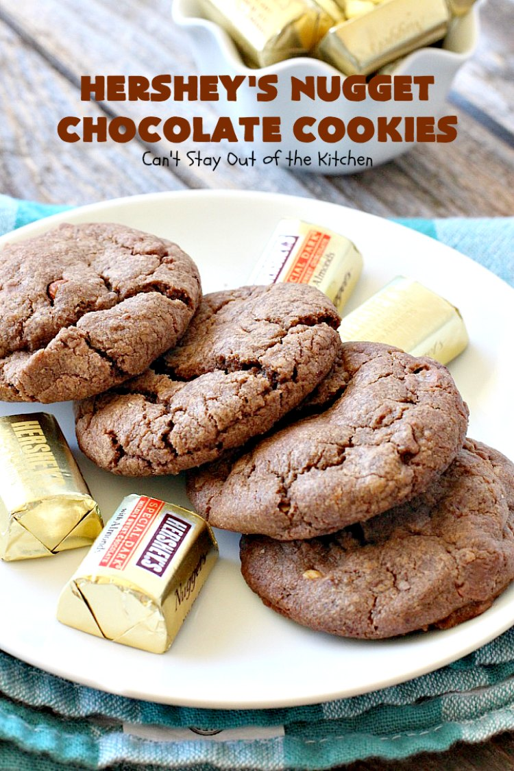 Hershey's Nugget Chocolate Cookies - Can't Stay Out of the ...