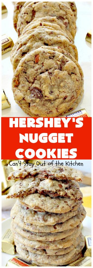 Hershey's Nugget Cookies | Can't Stay Out of the Kitchen