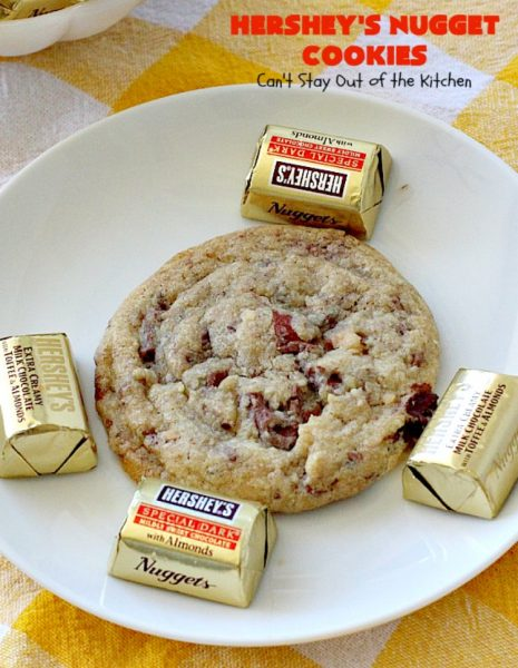 Hershey's Nugget Cookies | Can't Stay Out of the Kitchen | these spectacular #cookies use #MrsFields #chocolate chip cookie recipe plus #HersheysNuggets instead of chocolate chips. They are divine! #dessert