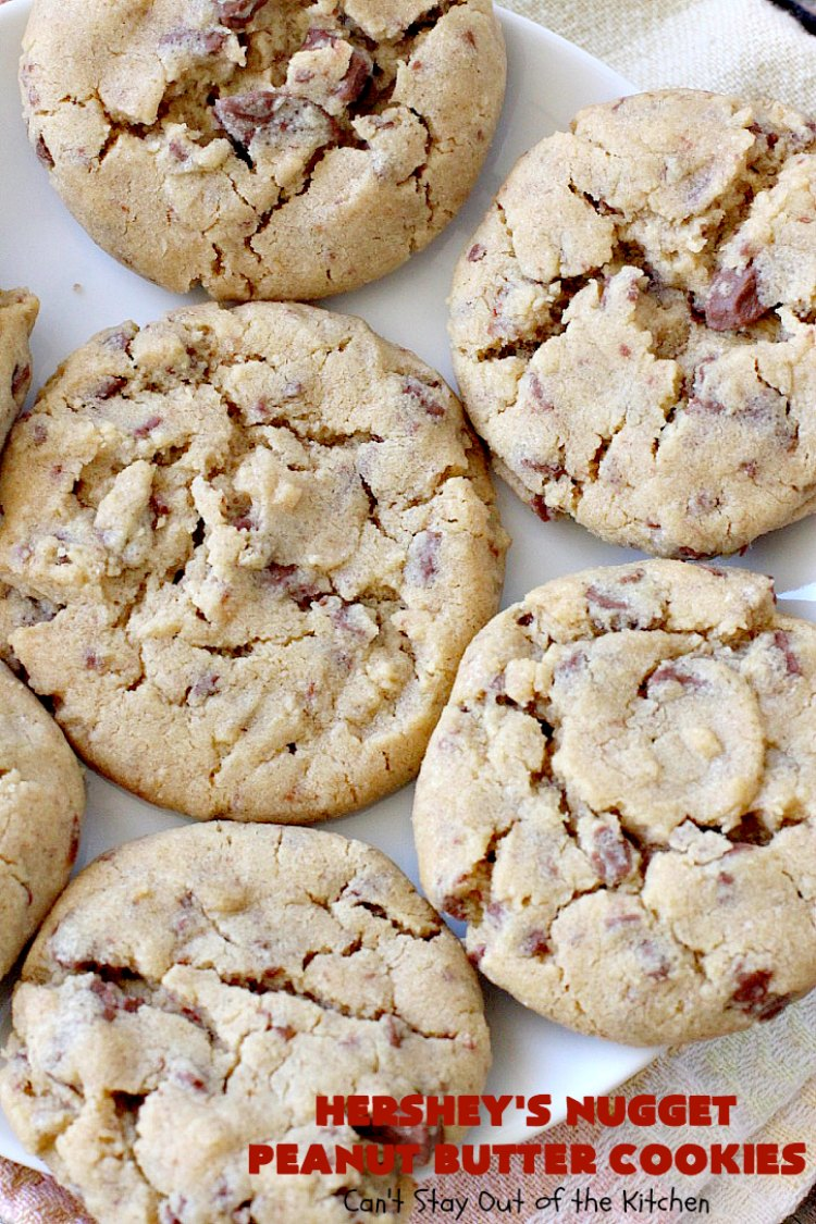 Hershey's Nugget Peanut Butter Cookies - Can't Stay Out of ...