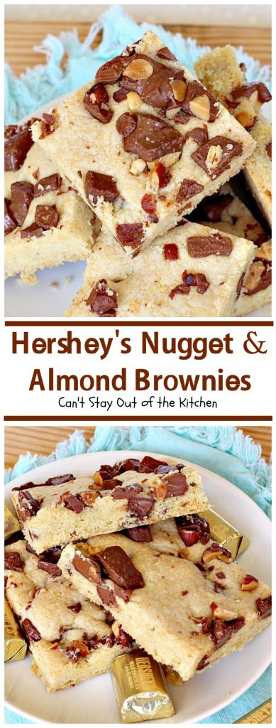 Hershey's Nugget and Almond Brownies | Can't Stay Out of the Kitchen