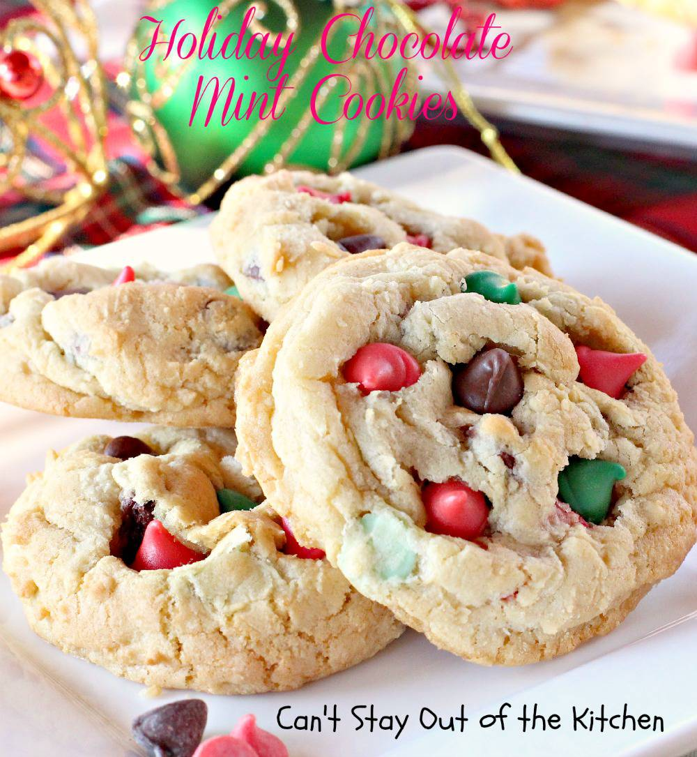 Holiday Chocolate Mint Cookies - Can't Stay Out of the Kitchen