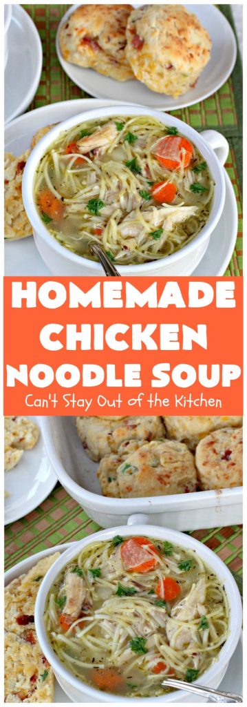 Homemade Chicken Noodle Soup | Can't Stay Out of the Kitchen