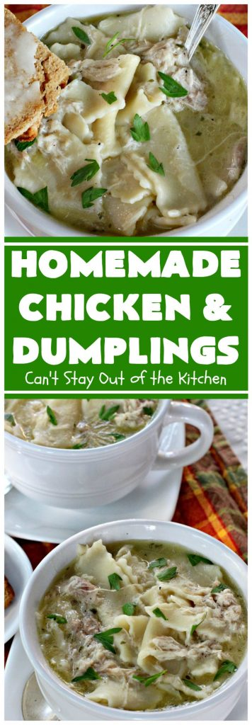 Homemade Chicken and Dumplings | Can't Stay Out of the Kitchen