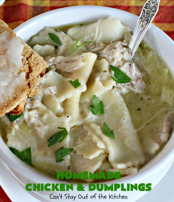 Homemade Chicken and Dumplings | Can't Stay Out of the Kitchen | My Mom's #chickenanddumplings #recipe can't be beat! This fantastic #soup is perfect comfort food for fall. #chicken #dumplings #noodles