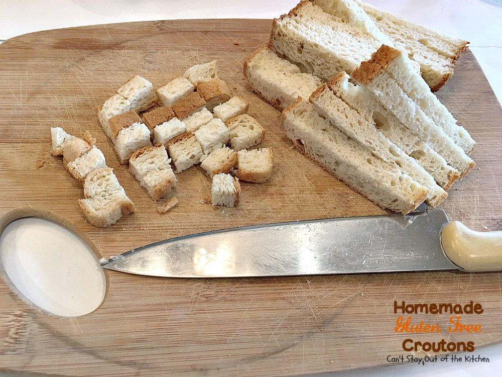 Homemade Gluten Free Croutons | Can't Stay Out of the Kitchen | these ...