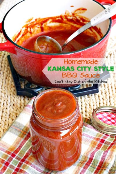 Homemade Kansas City Style BBQ Sauce | Can't Stay Out of the Kitchen ...