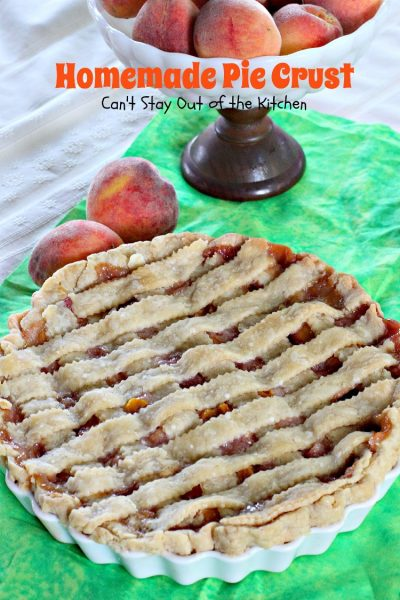 Homemade Pie Crust | Can't Stay Out of the Kitchen