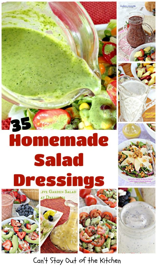 35 Homemade Salad Dressings | Can't Stay Out of the Kitchen | Featuring many of my favorite #saladdressing recipes including #vinaigrettes & healthy, #glutenfree & #clean-eating recipes. #salad