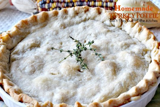 Homemade Turkey Potpie | Can't Stay Out of the Kitchen | the BEST #turkey or #chicken #potpie ever! I even used leftover veggies and it worked just as well. This recipe makes 3 large potpies so it's a great way to use up leftover chicken or turkey