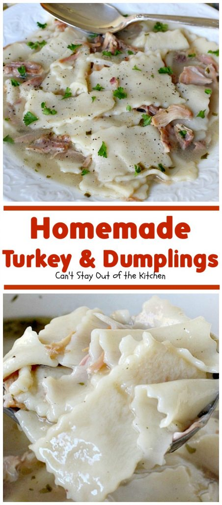 Homemade Turkey and Dumplings | Can't Stay Out of the Kitchen