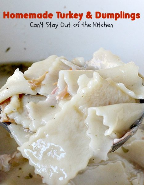 Homemade Turkey & Dumplings | Can't Stay Out of the Kitchen | my kid&...
