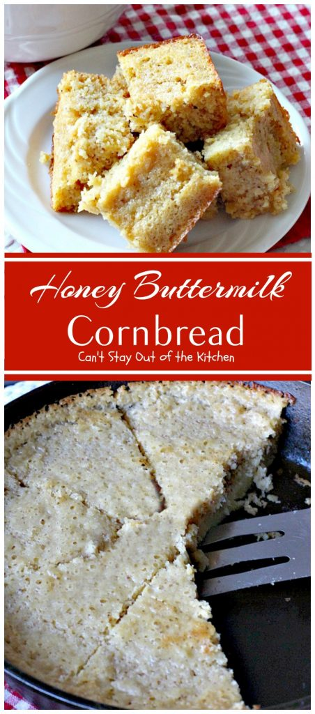 Honey Buttermilk Cornbread | Can't Stay Out of the Kitchen | my favorite #cleaneating version of #cornbread that is incredibly delicious. Bake in a #castironskillet or baking dish. Great #breakfast idea.