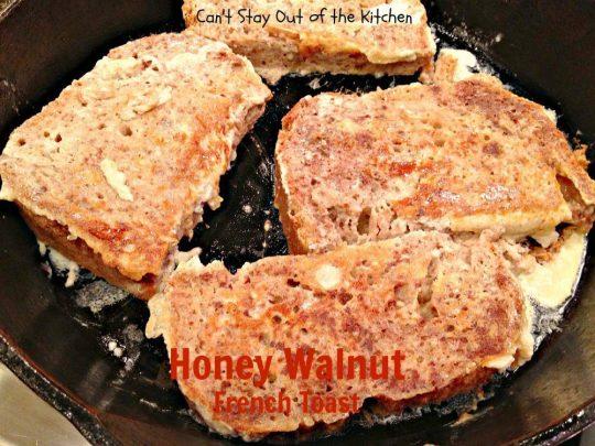 Honey Walnut French Toast - IMG_2089