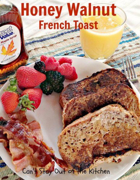 Honey Walnut French Toast - IMG_2091