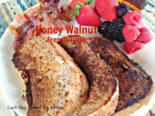 Honey Walnut French Toast - IMG_2095