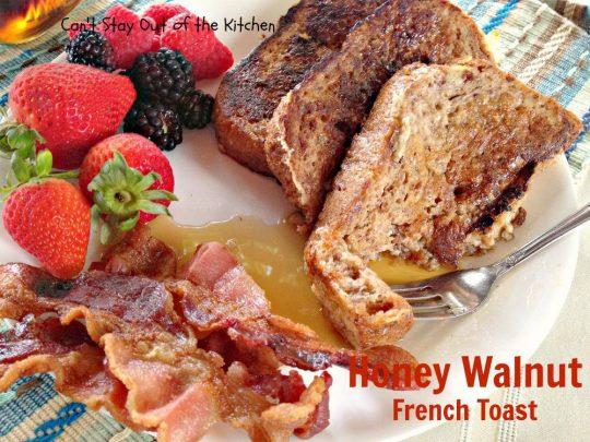 Honey Walnut French Toast - IMG_2106
