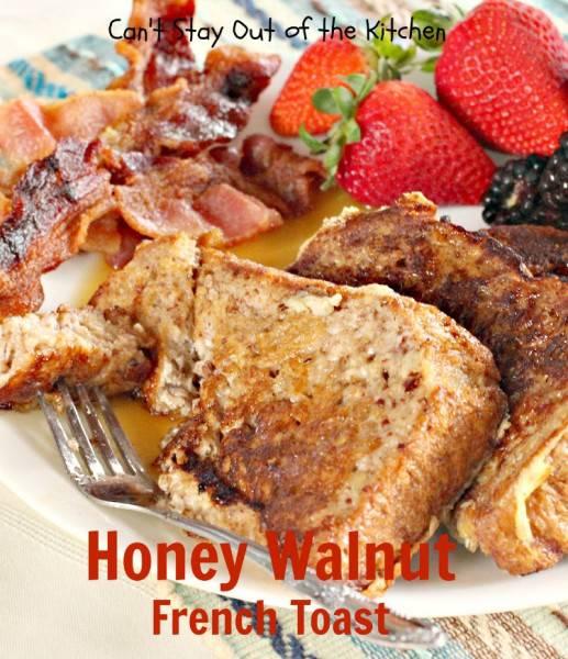 Honey Walnut French Toast - IMG_7661
