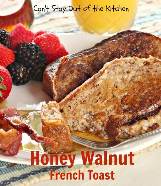 Honey Walnut French Toast - IMG_7671