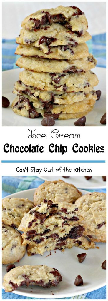 Ice Cream Chocolate Chip Cookies   Can't Stay Out of the Kitchen