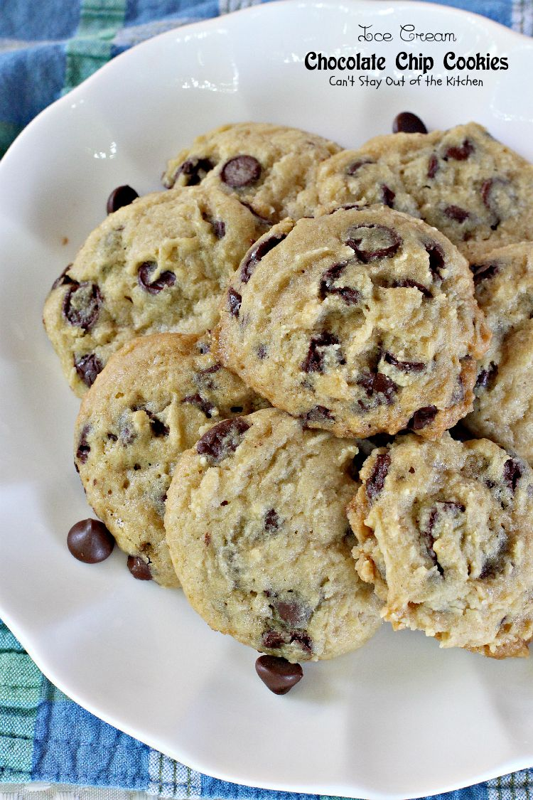 Ice Cream Chocolate Chip Cookies   Can't Stay Out of the Kitchen ...