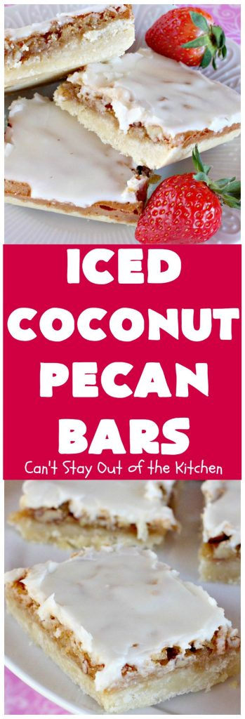 Iced Coconut Pecan Bars | Can't Stay Out of the Kitchen