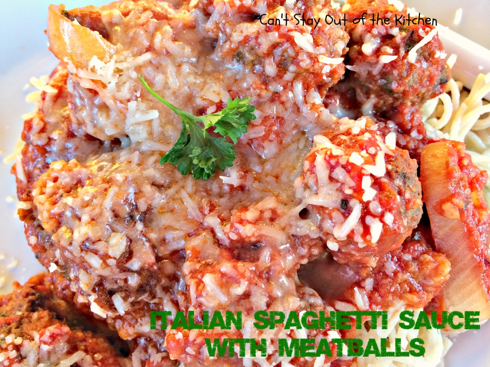Italian Spaghetti Sauce with Meatballs - Can't Stay Out of the Kitchen