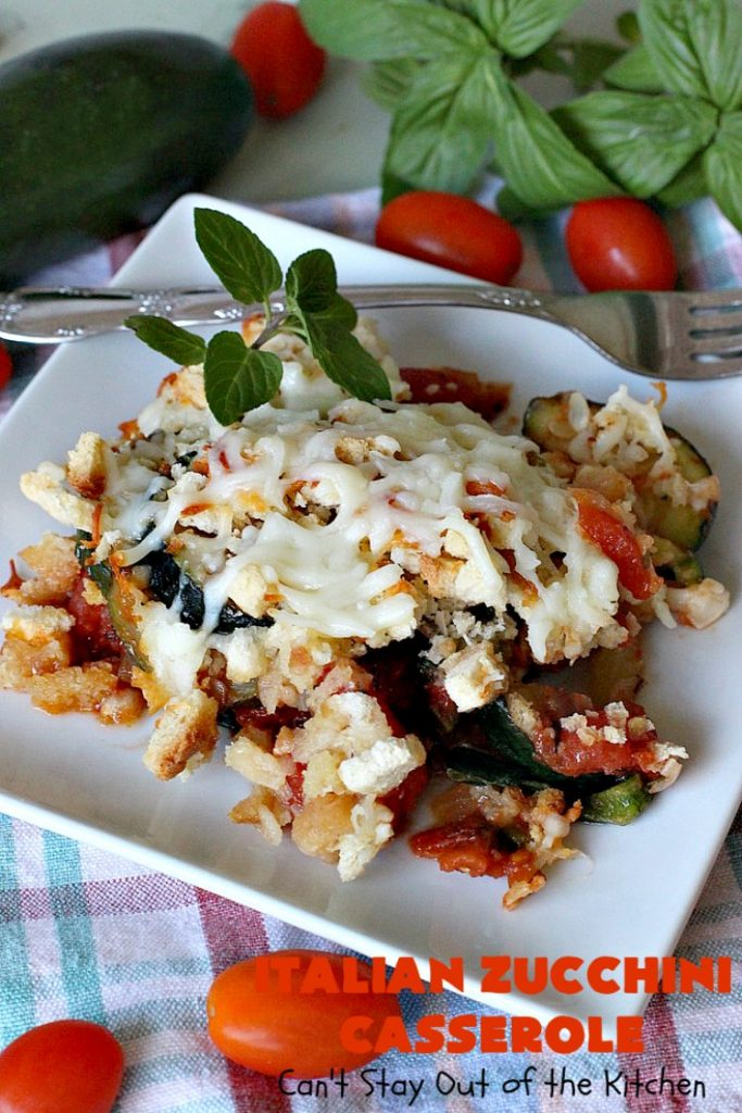Italian Zucchini Casserole   Cant Stay Out of the Kitchen   this fantastic #casserole is perfect for your #Thanksgiving or #Christmas #holiday menu. It's filled with #zucchini & #tomatoes, topped with #StuffingMix & loaded with #Parmesan & #Mozzarella cheeses. Everyone will want seconds. #Italian #HolidaySideDish #ZucchiniCasserole #ItalianZucchiniCasserole #GooseberryPatch