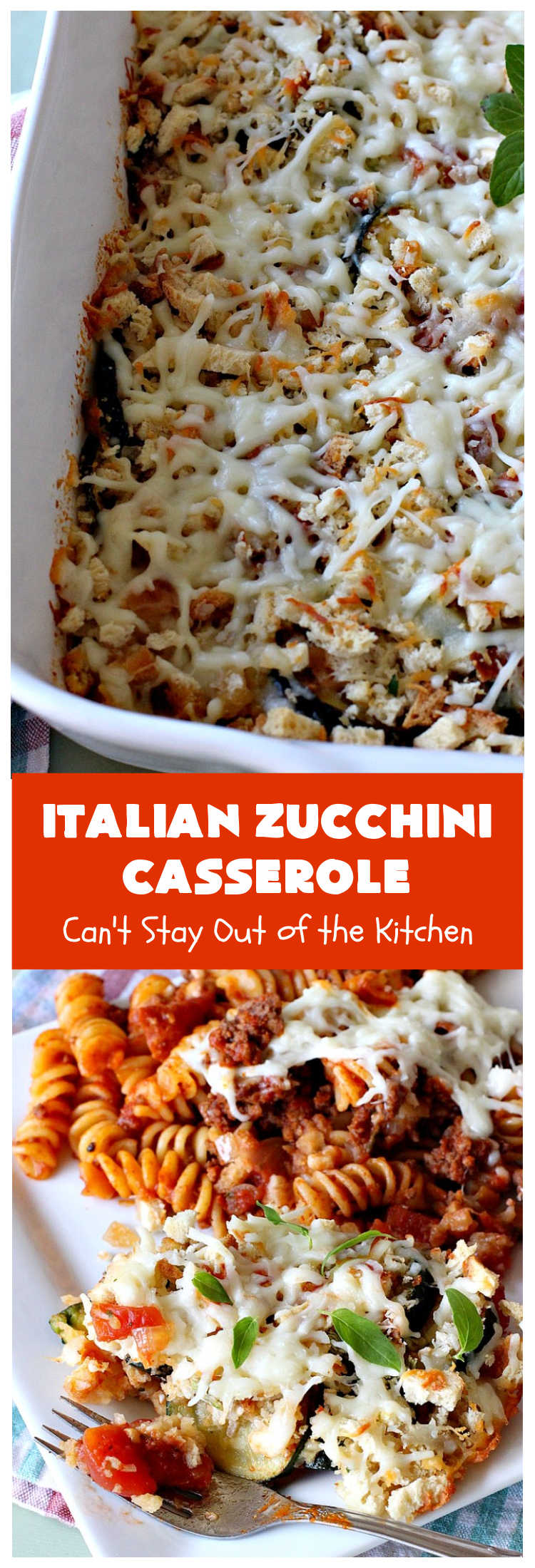 Italian Zucchini Casserole   Cant Stay Out of the Kitchen   this fantastic #casserole is perfect for any company or #holiday menu. It's filled with #zucchini & #tomatoes, topped with #StuffingMix & loaded with #Parmesan & #Mozzarella cheeses. Everyone will want seconds. #Italian #HolidaySideDish #ZucchiniCasserole #ItalianZucchiniCasserole #GooseberryPatch