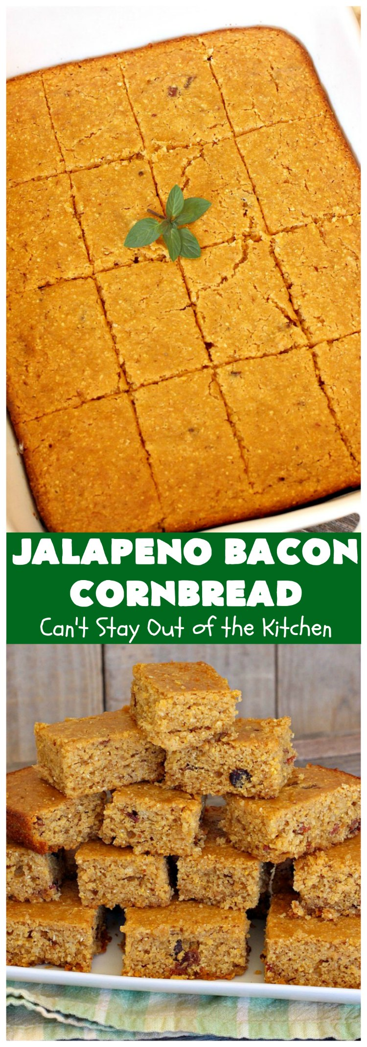 Jalapeno Bacon Cornbread | Can't Stay Out of the Kitchen | this amazing #cornbread gets its heat from #Hormel #JalapenoBacon! It's perfect with any soup, chili or main dish. #jalapeno #bacon #JalapenoBaconCornbread