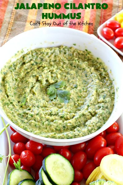Jalapeno Cilantro Hummus | Can't Stay Out of the Kitchen | this fantastic #TexMex #appetizer is deliciously hot & spicy. It features #jalapenos & #cilantro. It's terrific for #tailgating parties & potlucks. It's also #healthy, #Vegan #LowCalorie, #CleanEating & #GlutenFree. #Hummus #TexMexAppetizer #JalapenoCilantroHummus #VeganAppetizer #GlutenFreeAppetizer
