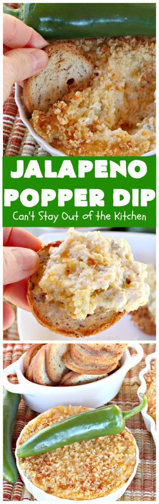 Jalapeno Popper Dip | Can't Stay Out of the Kitchen | this fantastic #TexMex #appetizer is terrific for #tailgating, #NewYearsEve or #SuperBowl parties. It's filled with lots of #cheese #jalapeno peppers & green #chilies & while it has some heat it doesn't overwhelm the taste buds.