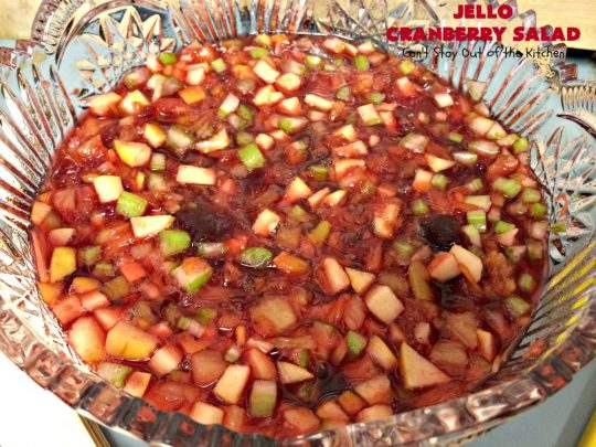 Jello Cranberry Salad | Can't Stay Out of the Kitchen | this #CongealedSalad is delightful for the #holidays. It's prepared a day in advance which is really helpful. It's made with either fresh #cranberries & sugar or #WholeBerryCranberrySauce. It also has diced #celery, #apples & #pineapple. This terrific #salad is great for #Thanksgiving or #Christmas dinner. #GlutenFree #Jello #HolidaySideDish #JelloCranberrySalad