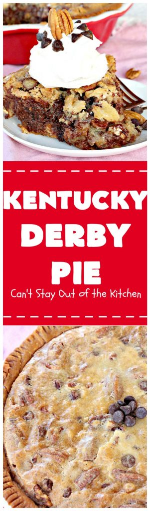 Kentucky Derby Pie | Can't Stay Out of the Kitchen