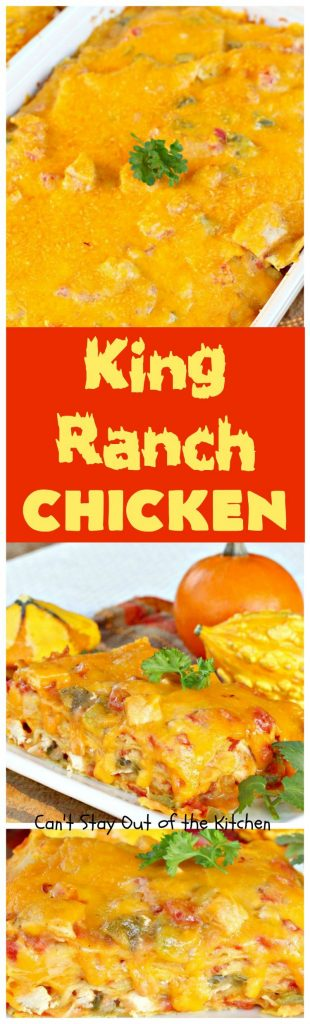 King Ranch Chicken | Can't Stay Out of the Kitchen