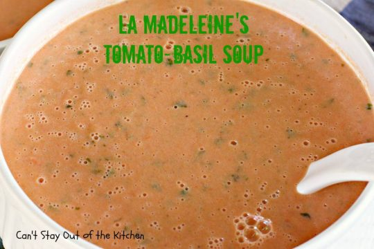 La Madeleine's Tomato-Basil Soup - IMG_2117.jpg