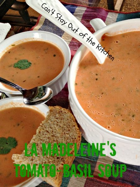 La Madeleine's Tomato-Basil Soup | Can't Stay Out of the Kitchen
