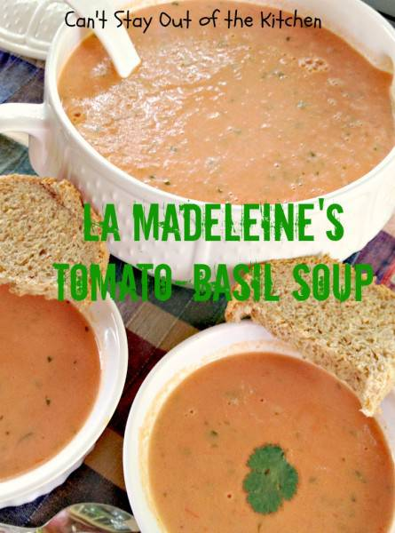 La Madeleine's Tomato Basil Soup - IMG_5838.jpg