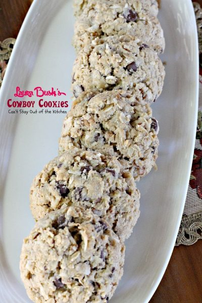 Laura Bush's Cowboy Cookies | Can't Stay Out of the Kitchen | these fabulous #oatmeal #cookies were a presidential winner. #dessert #chocolate
