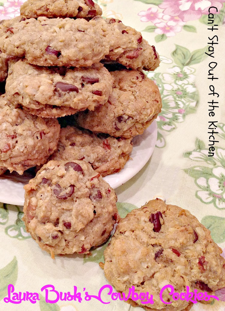 Laura Bush's Cowboy Cookies - Can't Stay Out of the Kitchen