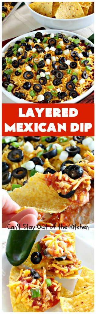 Layered Mexican Dip | Can't Stay Out of the Kitchen