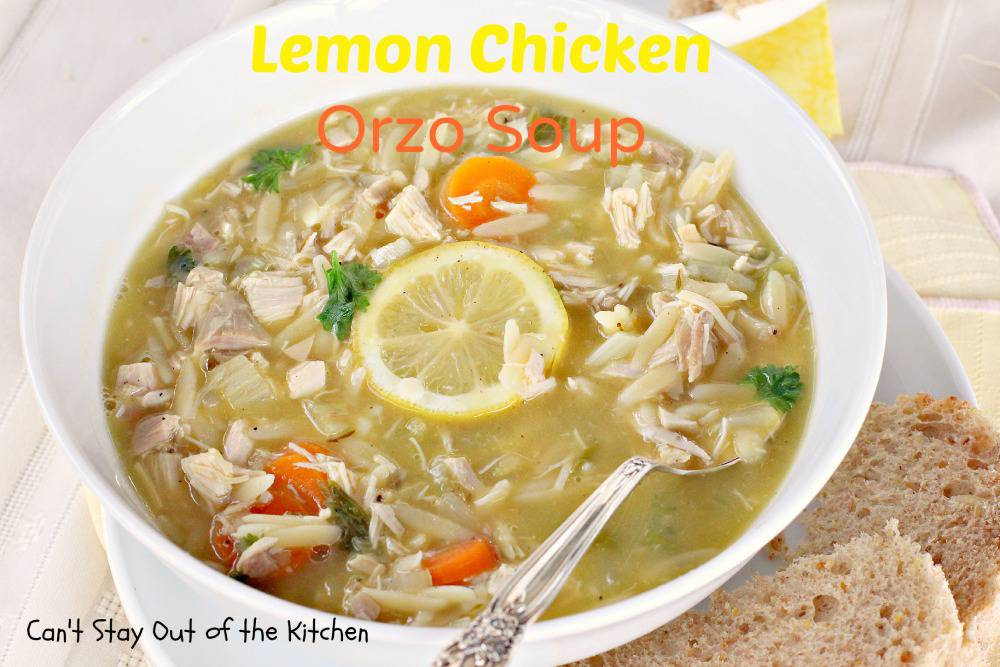 Garnish Lemon Chicken Orzo Soup with additional lemon slices and ...