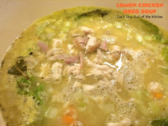 Lemon Chicken Orzo Soup | Can't Stay Out of the Kitchen | this heavenly recipe is #chicken #soup for the soul! It's a wonderful dinner entree now that fall is officially here! #lemon #orzo #pasta