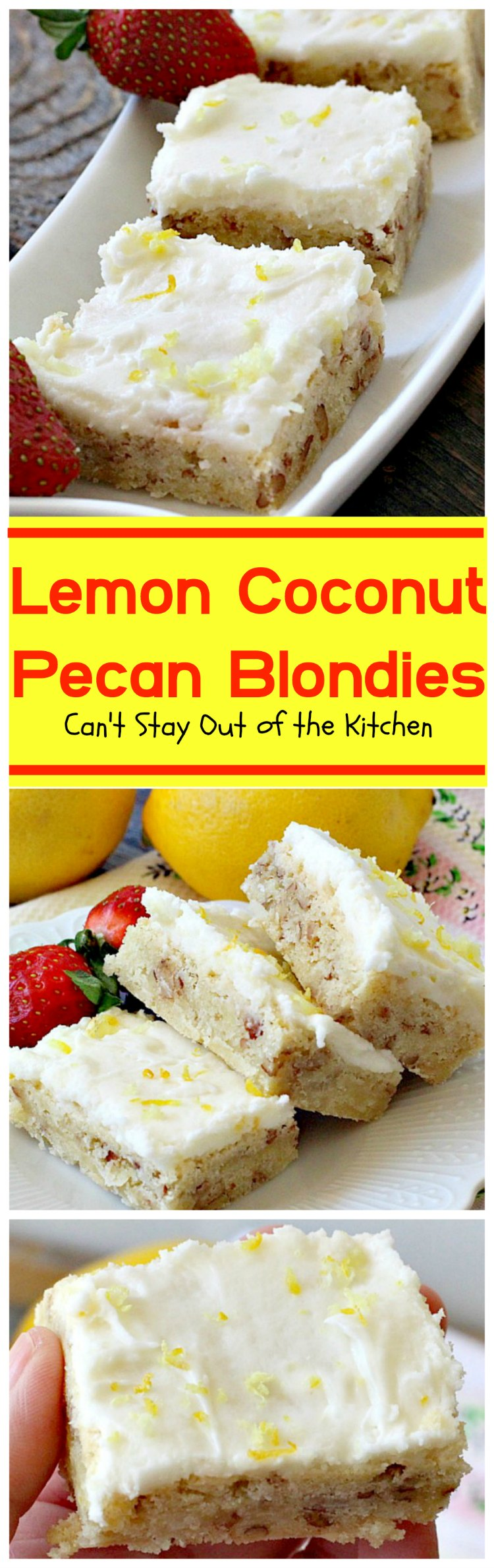 Lemon Coconut Pecan Blondies   Can't Stay Out of the Kitchen