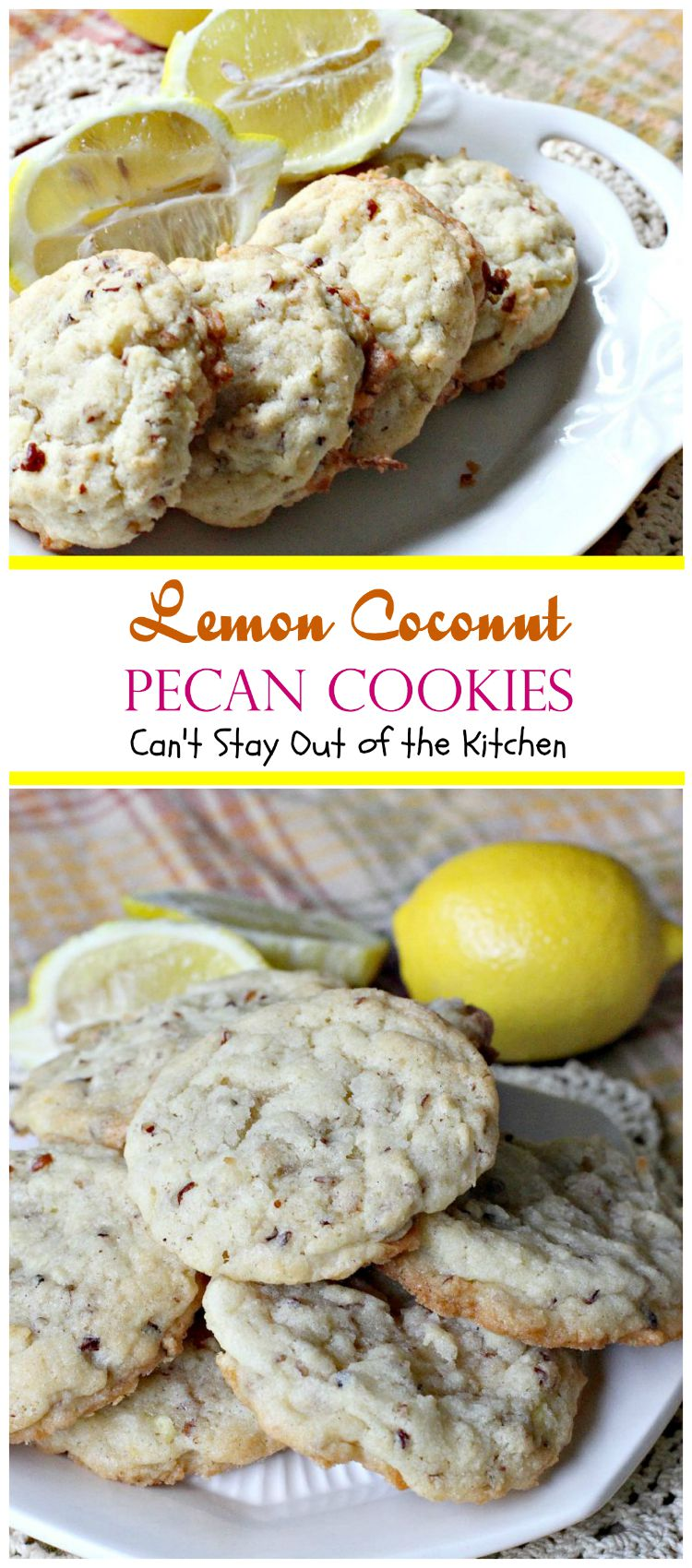 Lemon Coconut Pecan Cookies   Can't Stay Out of the Kitchen