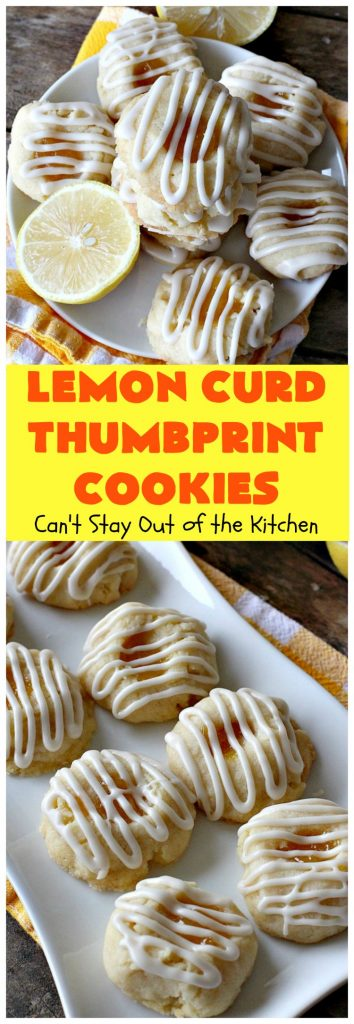 Lemon Curd Thumbprint Cookies | Can't Stay Out of the Kitchen