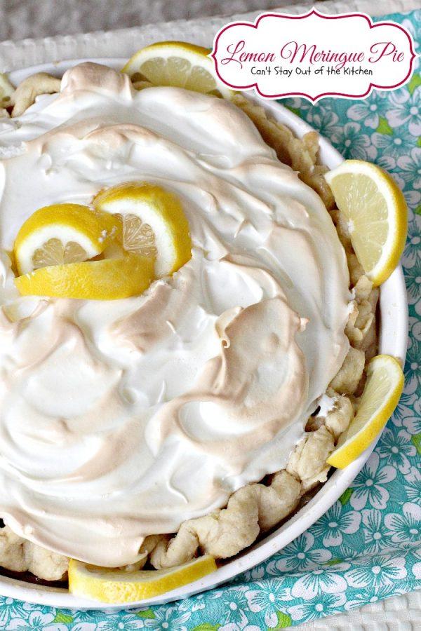 Lemon Meringue Pie | Can't Stay Out of the Kitchen | the BEST #lemonmeringuepie ever! #lemon #pie #dessert