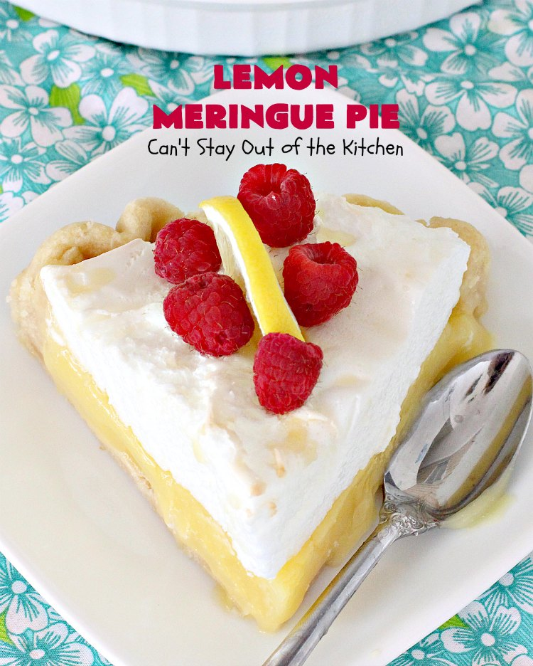 Lemon Meringue Pie | Can't Stay Out of the Kitchen | this is the best #lemon #pie ever! Perfect blend of sweet and tangy with a luscious #meringue topping. Great #dessert for the #holidays or company.