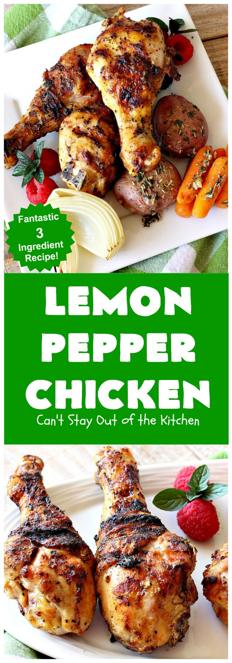Lemon Pepper Chicken | Can't Stay Out of the Kitchen | fantastic 3 ingredient #GrilledChicken #recipe that's perfect for #tailgating parties or weeknight dinners when you're short on time. #chicken #GlutenFree #LemonPepperChicken